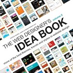 The Web Designer's Idea Book Volume 2 - Patrick McNeil (ISBN 9781600619724)