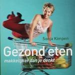 Gezond eten - Sonja Kimpen (ISBN 9789002219689)