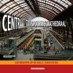 Centraal Station spoorwegkathedraal - Stan Waegemans (ISBN 9789058268488)