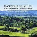 Eastern Belgium & the german-speaking Community of Belgium - Unknown (ISBN 9789054332176)