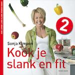 Kook je slank en fit (deel 2) - Sonja Kimpen (ISBN 9789002251887)