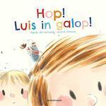 Hop! Luis in galop!