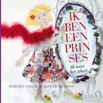 Ik ben een prinses - Marlies Visser, Ageeth de Haan (ISBN 9789047606765)