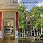 Het huis van de burgemeester - Coert Peter Krabbe, Hillie Smit (ISBN 9789068685466)