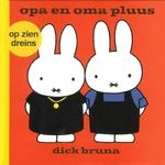 Opa en oma pluus - Dick Bruna (ISBN 9789056153106)