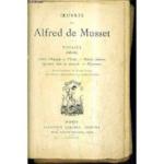 Oeuvres de Alfred de Musset. Poésies 1828-1833. Contes d'Espagne et D'Italie, Poésies diverses, Spectacle dans un fauteuil, Namouna