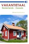 Nederlands-Zweeds - Vakantietaal.nl (ISBN 9789461490643)
