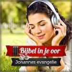 Het evangelie van Johannes - Bijbel in je oor (ISBN 9789082119916)