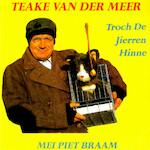 Troch de jierren hinne - Teake van der Meer, Piet Braam, Fred Rootveld, Angie Rootveld (ISBN 9789077102831)