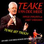 Teake set troch - Teake van der Meer, Griet Wiersma (ISBN 9789077102817)