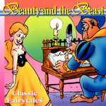 Beauty and the Beast - Gabrielle-Suzanne Barbot de Villeneuve, Gebroeders Grimm (ISBN 9789077102978)