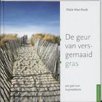 De geur van versgemaaid gras - Thich Nhat Hanh (ISBN 9789056700782)