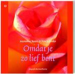 Omdat je zo lief bent - Marianne Busser, Ron Schr?der (ISBN 9789044314359)