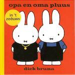 Opa en oma pluus - Dick Bruna (ISBN 9789056153120)