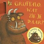Gruffalo, wat zie je daar? - Julia Donaldson (ISBN 9789047704539)