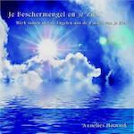 Je Beschermengel en je Ziel - Annelies Hoornik (ISBN 9789079995004)