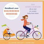 Handboek voor beginnende moeders - Heather Gibbs Flett, Whitney Moss, Vitataal (ISBN 9789055139132)
