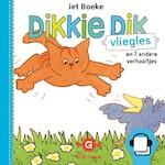 Dikkie Dik - Vliegles en 7 andere verhaaltjes - Jet Boeke