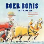 Boer Boris gaat naar zee - Ted van Lieshout (ISBN 9789025761714)