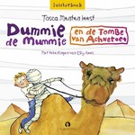 Dummie de Mummie en de tombe van Achnetoet - Tosca Menten (ISBN 9789462530973)