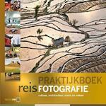 Praktijkboek reisfotografie - Marijn Heuts, Marsel van Oosten, Chris Stenger, Jeroen Roosen (ISBN 9789079588121)