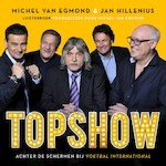 Topshow - Michel van Egmond, Jan Hillenius (ISBN 9789462531802)