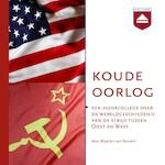De Koude Oorlog - Maarten van Rossem (ISBN 9789085309918)