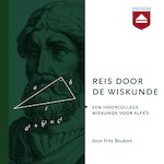 Reis door de Wiskunde - Frits Beukers (ISBN 9789085300922)