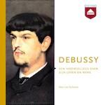 Debussy - Leo Samama (ISBN 9789085301172)