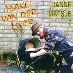 Janne matsje 2 - Teake van der Meer, Piet Braam (ISBN 9789078604372)