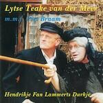 Hendrikje Fan Lammerts Durkje - Teake van der Meer, Piet Braam (ISBN 9789078604389)