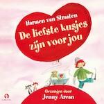 De liefste kusjes zijn voor jou - 4 liedjes - Harmen van Straaten (ISBN 9789047621386)