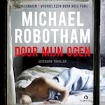 Door mijn ogen - Michael Robotham (ISBN 9789462532175)