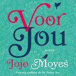 Voor jou - Jojo Moyes (ISBN 9789026141775)