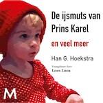 De ijsmuts van Prins Karel - Han G. Hoekstra (ISBN 9789052860404)
