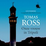 Onze vrouw in Tripoli - Tomas Ross (ISBN 9789462532342)