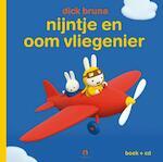 nijntje en oom vliegenier - Dick Bruna (ISBN 9789047622017)