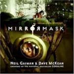Mirrormask - Neil Gaiman (ISBN 9780060821098)