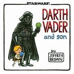 Darth vader and son - Jeffrey Brown (ISBN 9781452106557)