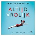 Altijd vrolijk - Anke Kranendonk (ISBN 9789462532458)