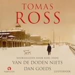 Van de doden niets dan goeds - Tomas Ross (ISBN 9789462532328)