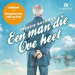 Een man die Ove heet - Fredrik Backman (ISBN 9789462532571)