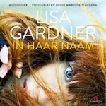 In haar naam - Lisa Gardner (ISBN 9789462532656)