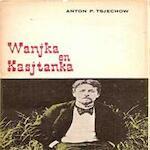 Wanjka en Kasjtanka - Anton P. Tsjechow, Charles B. Timmer