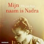 Mijn naam is Nadra - Elle van Rijn (ISBN 9789462532984)
