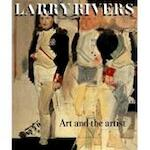 Larry Rivers - Barbara Rose, Amp, Jacquelyn Days Serwer, Amp, David C. [intr.] Levy (ISBN 9780821227985)