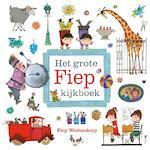 Het grote Fiep kijkboek - Fiep Westendorp (ISBN 9789045120904)