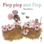 Piep piep met Fiep - Fiep Westendorp (ISBN 9789045120744)