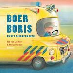 Boer Boris en het gebroken been - Ted van Lieshout