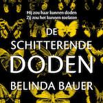 De schitterende doden - Belinda Bauer (ISBN 9789046170878)